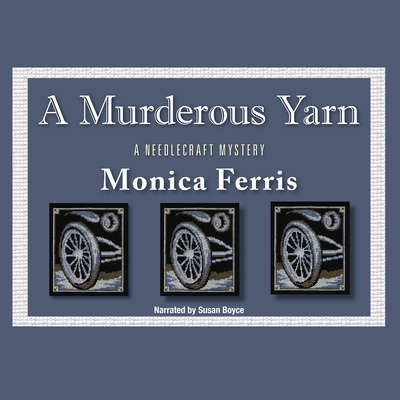 A Murderous Yarn Audiobook, by Monica Ferris