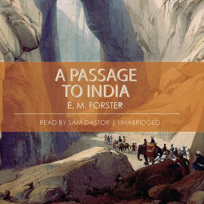 A Passage to India Audiobook, by E. M. Forster