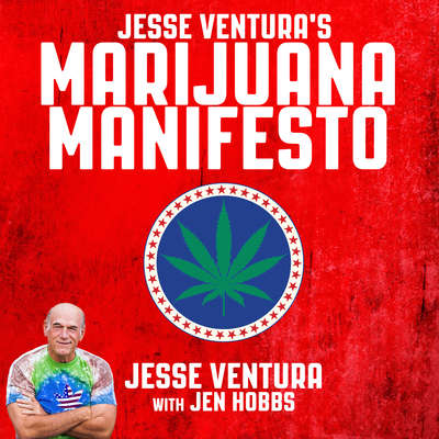 Jesse Venturas Marijuana Manifesto Audiobook, by Jesse Ventura