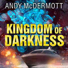 Kingdom of Darkness  Audiobook, by Andy McDermott