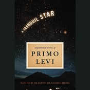 A Tranquil Star Audiobook, by Primo Levi