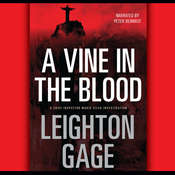 A Vine in the Blood, by Leighton Gage