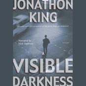 A Visible Darkness Audiobook, by Jonathon King