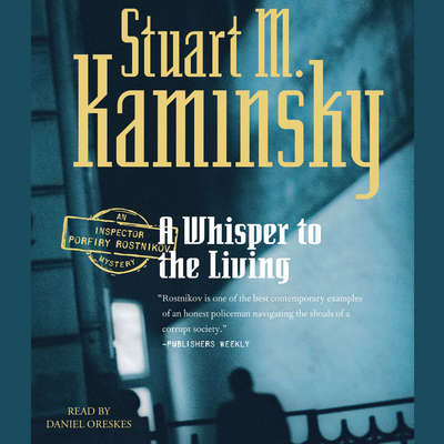 A Whisper to the Living Audiobook, by Stuart M. Kaminsky