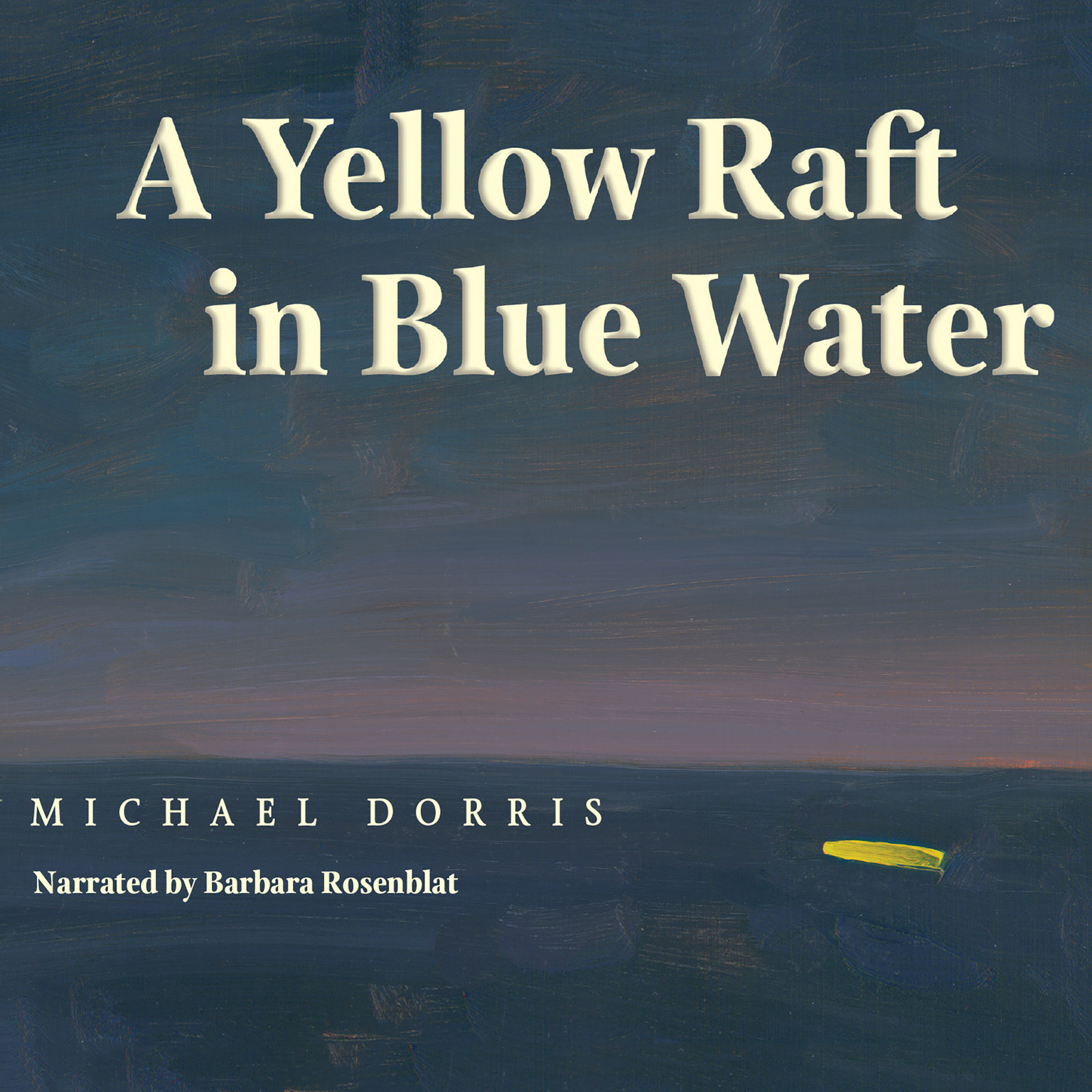 Printable A Yellow Raft in Blue Water Audiobook Cover Art