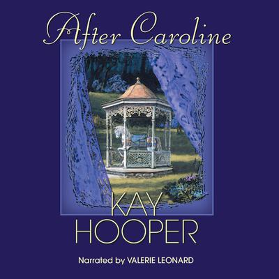 After Caroline Audiobook, by Kay Hooper