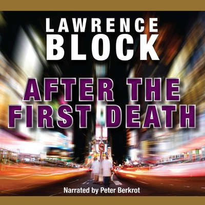 After the First Death Audiobook, by Lawrence Block