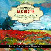 Agatha Raisin and Love, Lies, and Liquor, by M. C. Beaton