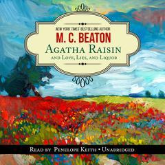 Agatha Raisin and Love, Lies, and Liquor Audiobook, by M. C. Beaton