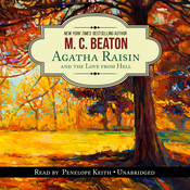Agatha Raisin and the Love from Hell, by M. C. Beaton