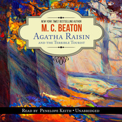 Agatha Raisin and the Terrible Tourist Audiobook, by M. C. Beaton