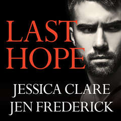 Last Hope Audiobook, by Jessica Clare, Jen Frederick