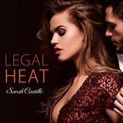 Legal Heat Audiobook, by Sarah Castille