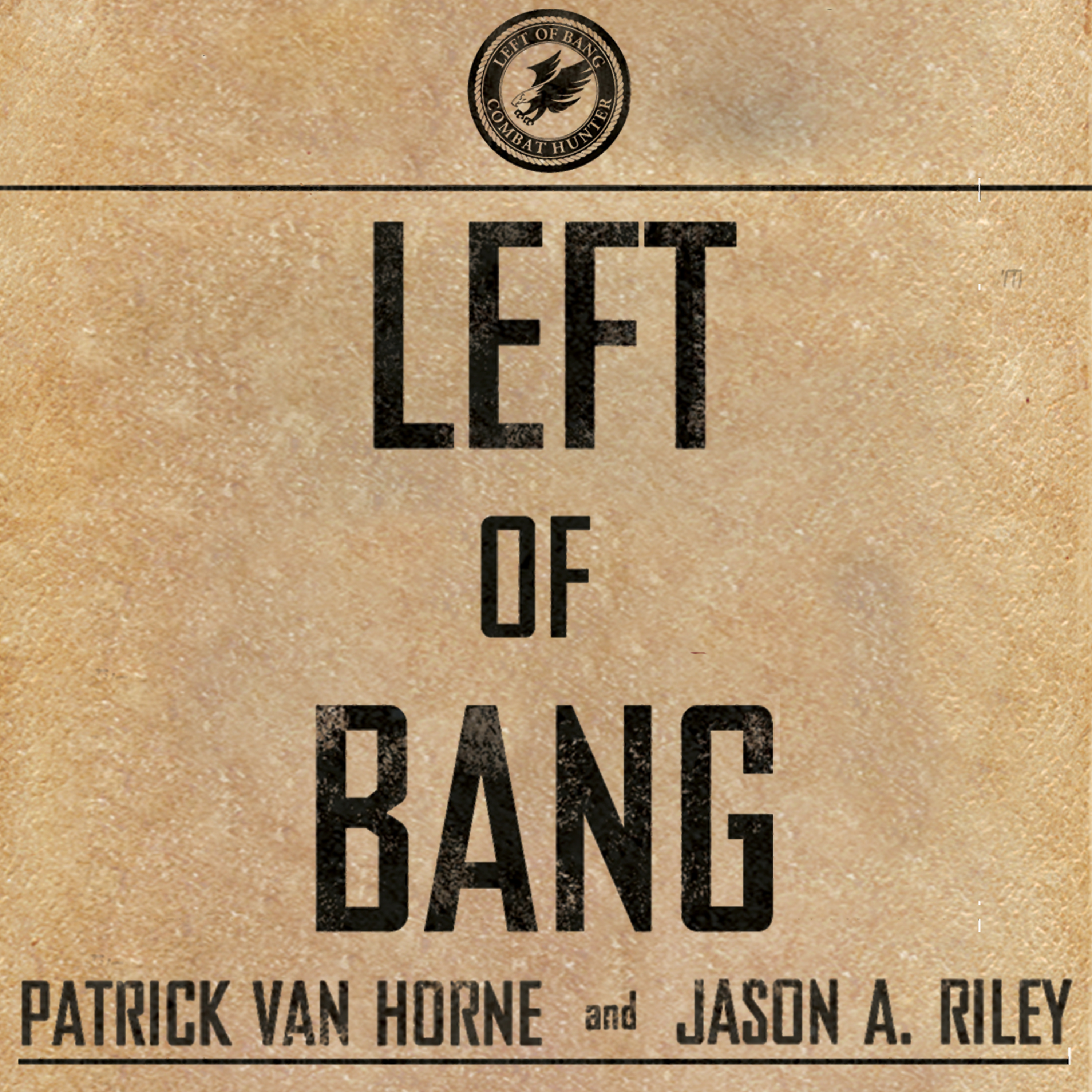 Printable Left of Bang: How the Marine Corps' Combat Hunter Program Can Save Your Life Audiobook Cover Art