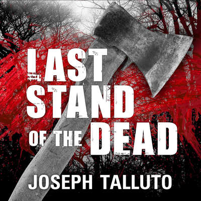 Last Stand of the Dead Audiobook, by