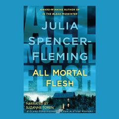 All Mortal Flesh Audiobook, by Julia Spencer-Fleming