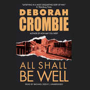 All Shall Be Well, by Deborah Crombie