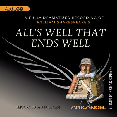All's Well That Ends Well Audiobook, by