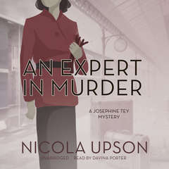 An Expert in Murder: A Josephine Tey Mystery Audiobook, by Nicola Upson