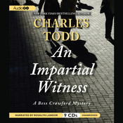 An Impartial Witness, by Charles Todd