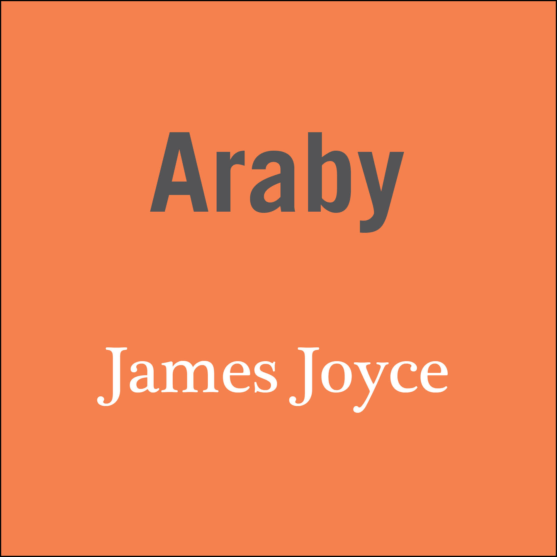 an analysis of the setting in araby by james joyce In araby, joyce describes the setting of the story in great detail in an essay, examine how the setting of the story reflects the emotional condition of the narrator responses should indicate that the setting is a cold and poorly lit neighborhood.