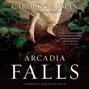 Arcadia Falls Audiobook, by Carol Goodman