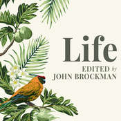Life: The Leading Edge of Evolutionary Biology, Genetics, Anthropology, and Environmental Science Audiobook, by John Brockman