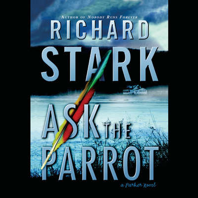 Ask the Parrot Audiobook, by