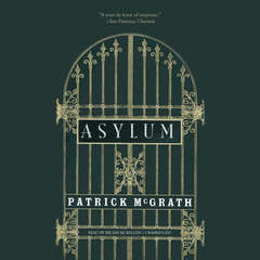 Asylum Audiobook, by Patrick McGrath