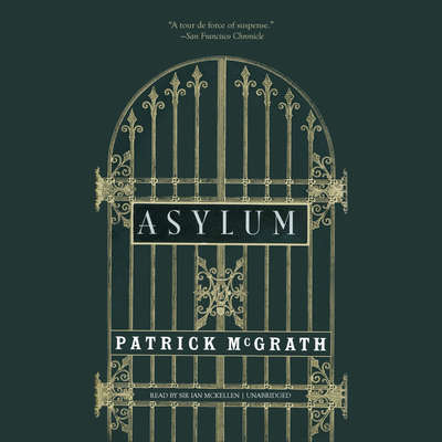 Asylum Audiobook, by Patrick McGrath
