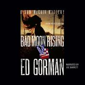 Bad Moon Rising Audiobook, by Ed Gorman