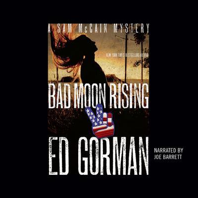 Bad Moon Rising Audiobook, by Ed Gorman