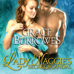 Lady Maggie's Secret Scandal Audiobook, by Grace Burrowes