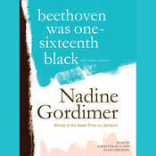 Beethoven Was One-Sixteenth Black, and Other Stories, by Nadine Gordimer
