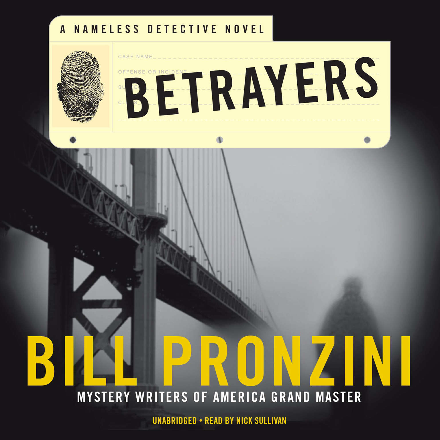 Printable Betrayers: A Nameless Detective Novel Audiobook Cover Art