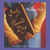 Book of a Thousand Days Audiobook, by Shannon Hale