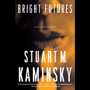 Bright Futures: A Lew Fonesca Mystery, by Stuart M. Kaminsky