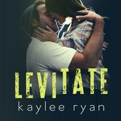Levitate Audiobook, by Kaylee Ryan