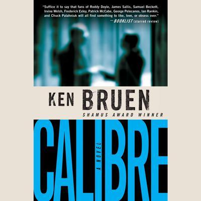 Calibre Audiobook, by Ken Bruen