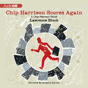 Chip Harrison Scores Again Audiobook, by Lawrence Block