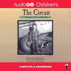 The Circuit: Stories from the Life of a Migrant Child Audiobook, by