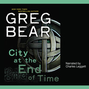 City at the End of Time Audiobook, by Greg Bear