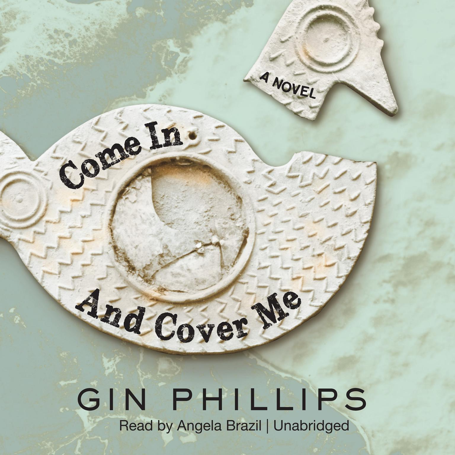 Printable Come In and Cover Me Audiobook Cover Art