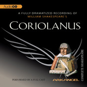 Coriolanus, by William Shakespeare