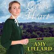 Lories Heart Audiobook, by Amy Lillard