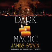 Dark Magic Audiobook, by James Swain