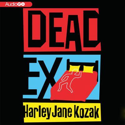 Dead Ex Audiobook, by Harley Jane Kozak