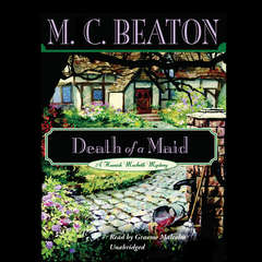 Death of a Maid Audiobook, by M. C. Beaton