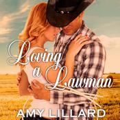 Loving a Lawman Audiobook, by Amy Lillard