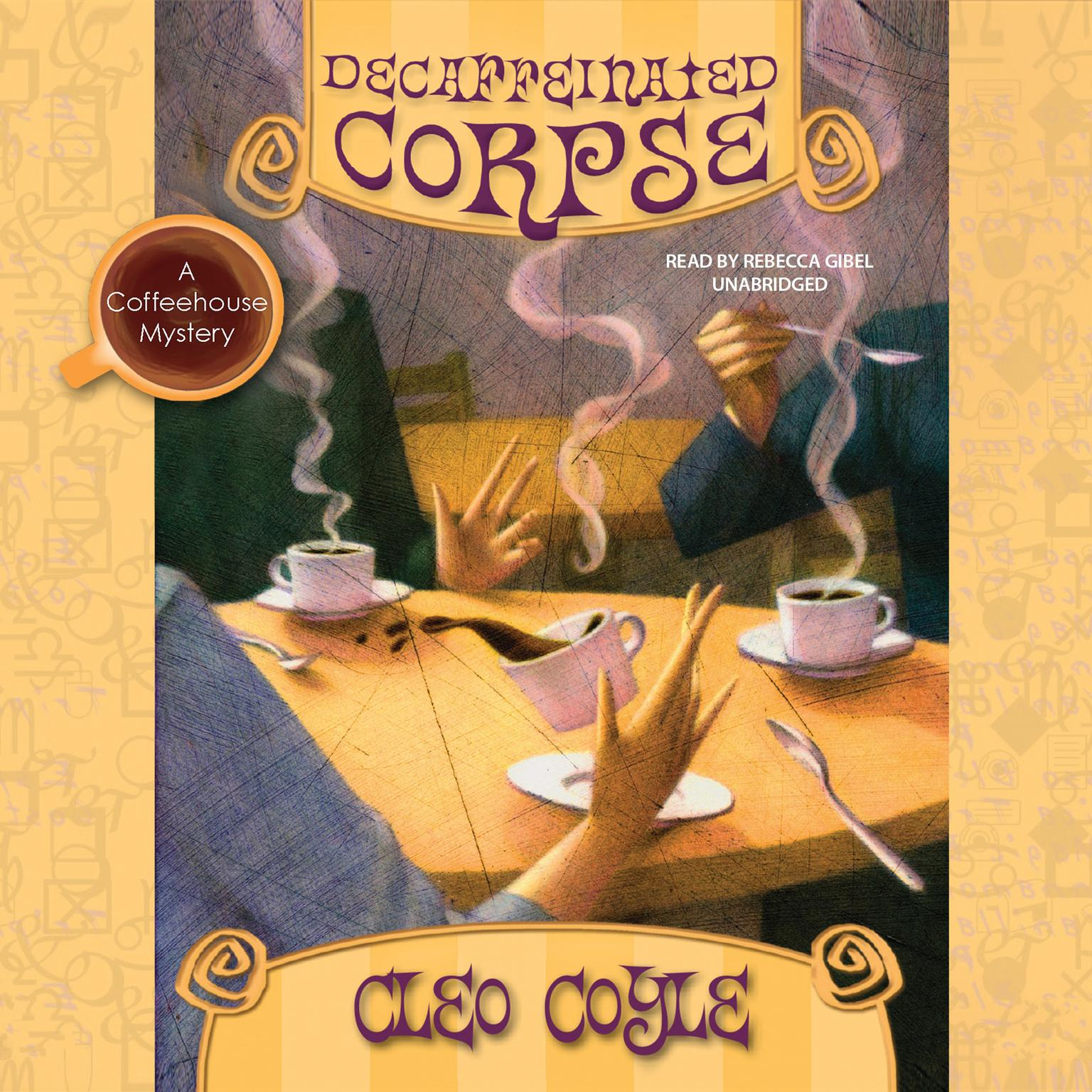 Printable Decaffeinated Corpse: A Coffeehouse Mystery Audiobook Cover Art
